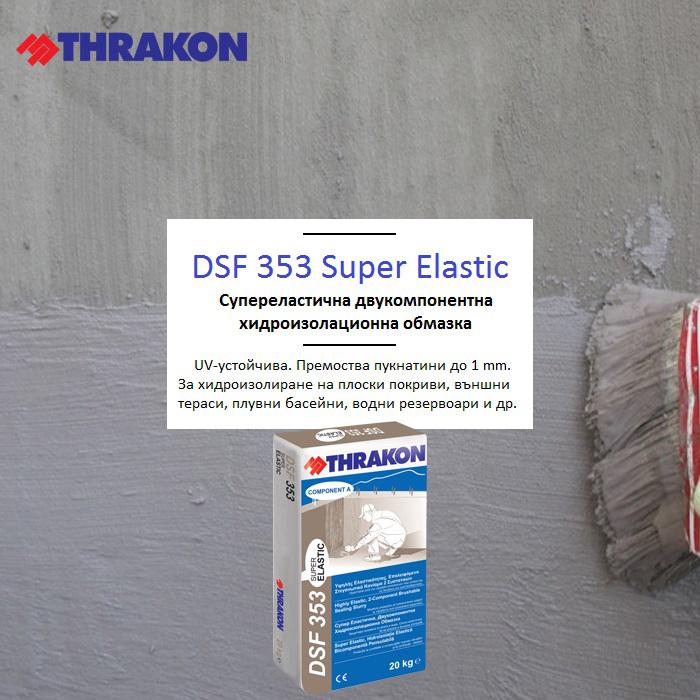 DSF 353 Super Elastic